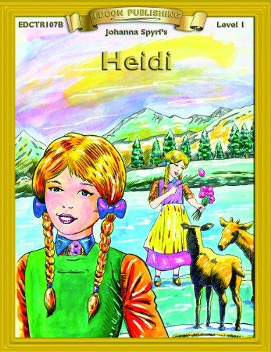 9781555761783: Heidi (Bring the Classics to Life Level 1)