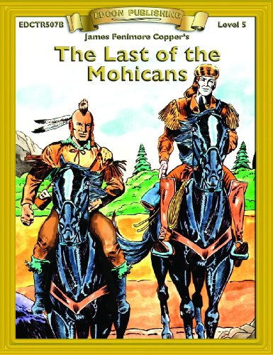 Last of the Mohicans (Bring the Classics: James Fenimore Cooper
