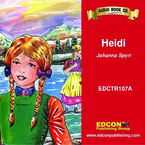 Heidi (Bring the Classics to Life: Level 1) (9781555764180) by Johanna Spyri