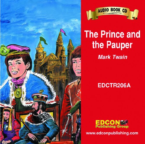 9781555764609: The Prince and the Pauper (Bring the Classics to Life: Level 2)