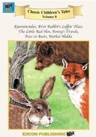 9781555765538: Volume 8, Epaminondas; Brer Rabbits Laffin Place; The Little Red Hen; Pennys Travels; Puss in Boots; Mother Hulda (Classic Children's Tales)
