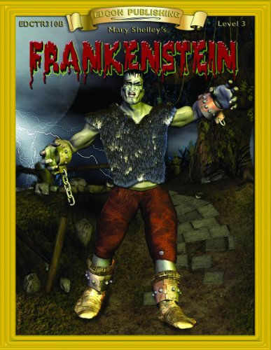 9781555765590: Frankenstein (Bring the Classics to Life: Level 3)