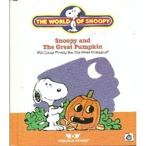 Snoopy and The Great Pumpkin(The World of Snoopy)