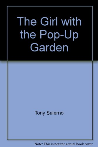9781555781026: The Girl with the Pop-Up Garden (Land of Pleasant Dreams)