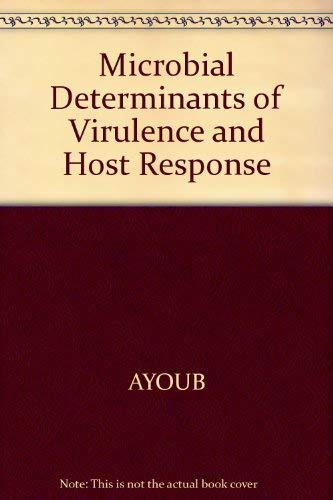 9781555810269: Microbial Determinants of Virulence and Host Response