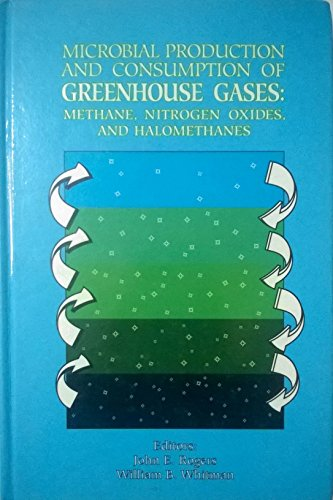 Microbial Production and Consumption of Greenhouse Gases: Rogers, John E.
