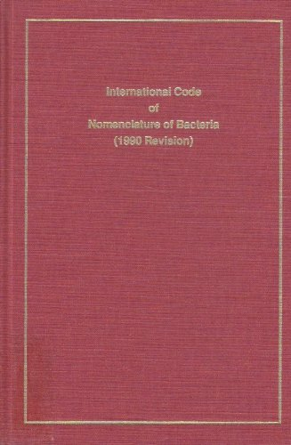 9781555810399: International Code of Nomenclature of Bacteria and Statutes of the International Committee on Systematic Bacteriology and Statutes of the Bacteriolog: Bacteriological Code