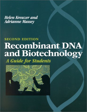 9781555811761: Recombinant DNA and Biotechnology: A Guide for Students