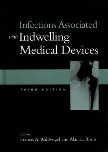9781555811778: Infections Associated with Indwelling Medical Devices