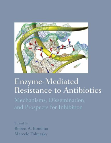 9781555813031: Enzyme-Mediated Resistance to Antibiotics: Mechanisms, Dissemination, and Prospects for Inhibition
