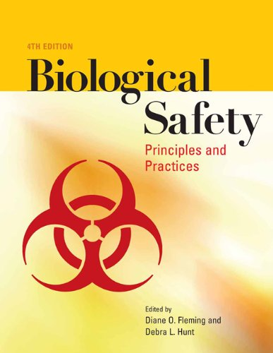 Biological Safety: Principles And Practices (Biological Safety: Amer Society for