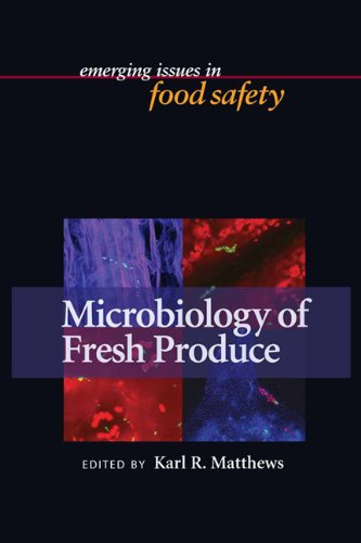 Microbiology of Fresh Produce (Emerging Issues in Food Safety): Karl R. Matthews