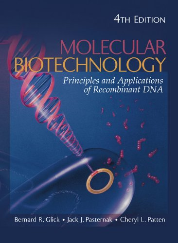 9781555814984: Molecular Biotechnology: Principles and Applications of Recombinant DNA