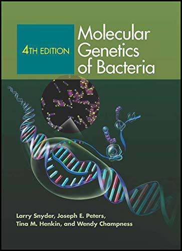 9781555816278: Molecular Genetics of Bacteria, 4th Edition