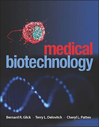 Medical Biotechnology: Glick, Bernard R.