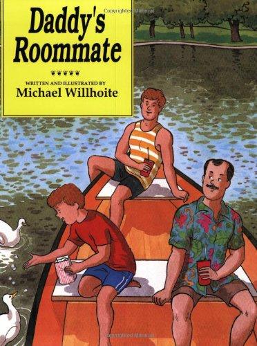 Daddy's Roommate (Alyson Wonderland): Michael Willhoite