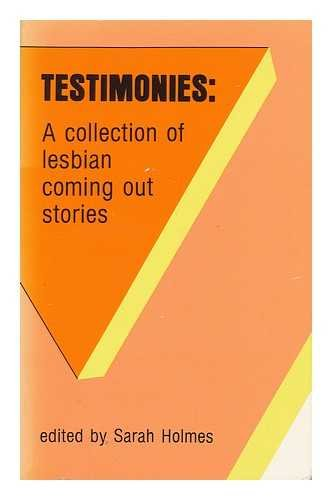 9781555831424: Testimonies: A Collection of Lesbian Coming out Stories