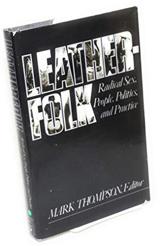 Leatherfolk: Radical Sex, People, Politics, and Practice: Carol Truscott; Dorothy