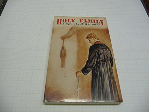 Holy Family: Myers, John L.