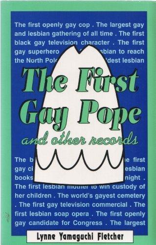 First Gay Pope: Fletcher, Lynne Yamaguchi