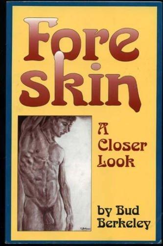 9781555832124: Foreskin: A Closer Look