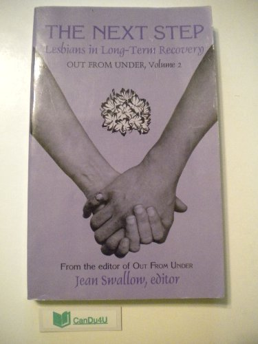 THE NEXT STEP Lesbians in Long-Term Recovery