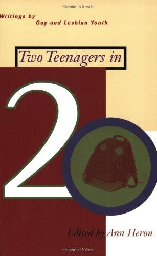 Two Teenagers in 20: Writings by Gay: Heron, Ann [Editor]