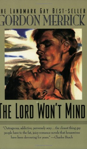 The Lord Won't Mind (Peter & Charlie: Gordon Merrick