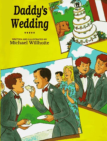 9781555833503: Daddy's Wedding (Alyson Wonderland)