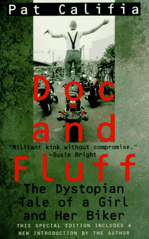 9781555833695: Doc and Fluff: The Dystopian Tale of a Girl and Her Biker