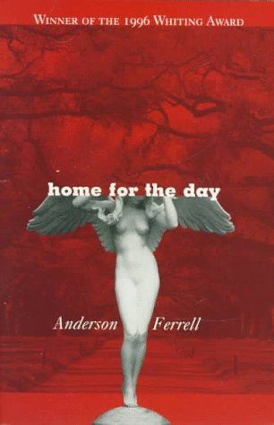 Home For The Day: A Novel: Ferrell, Anderson