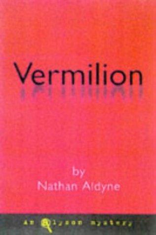 Vermilion (An Alyson Mystery): Aldyne, Nathan