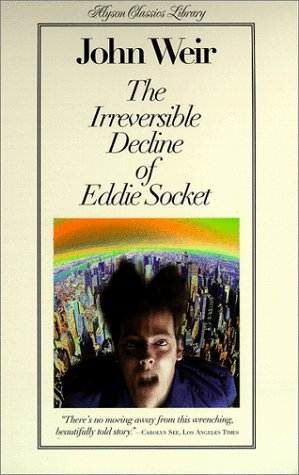 9781555834722: The Irreversible Decline Of Eddie Socket: Alyson Classics Library