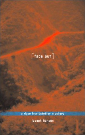 9781555835521: Fadeout (Dave Brandstetter Mysteries)