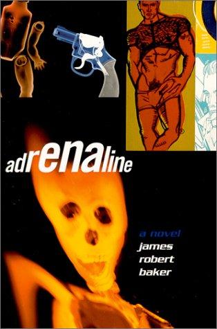 9781555835651: Adrenaline: A Novel