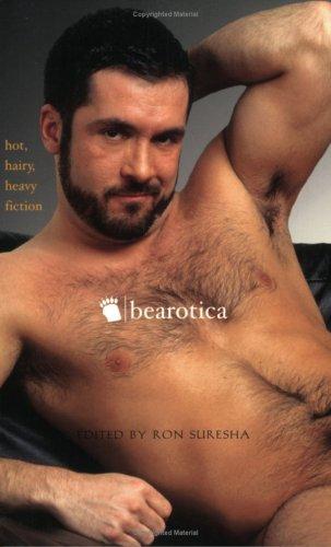 9781555835774: Bearotica: Hot, Hairy, Heavy Fiction