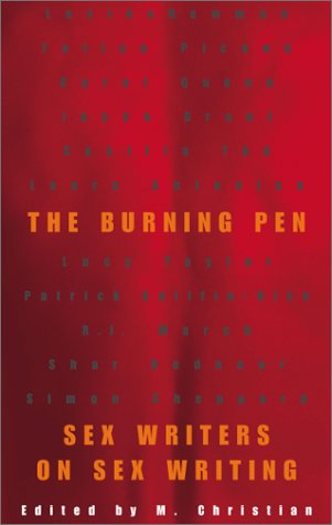9781555836153: The Burning Pen: Sex Writers on Sex Writing