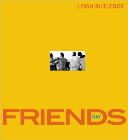 Gay Friends (1555836240) by Leigh Rutledge