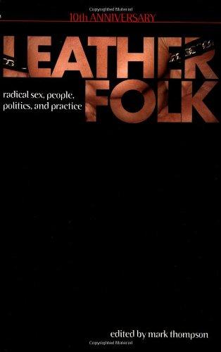 Leatherfolk, 10th Anniversary: Jack Fritscher; Editor-Mark