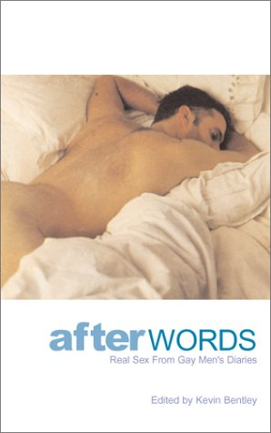 9781555836566: After Words: Real Sex From Gay Men's Diaries