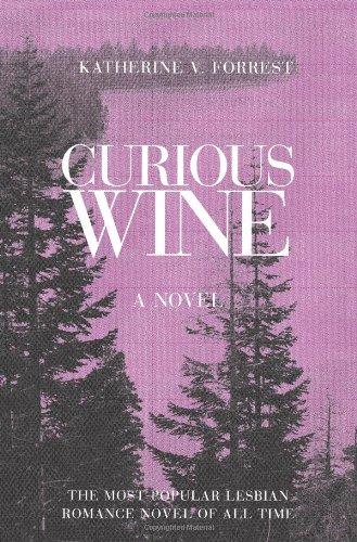 9781555836610: Curious Wine: A Novel
