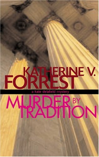 9781555837198: Murder by Tradition: A Kate Delafield Mystery