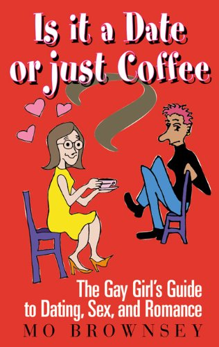 Is It a Date or Just Coffee?: Mo Brownsey