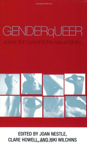 9781555837303: GenderQueer: Voices From Beyond the Sexual Binary