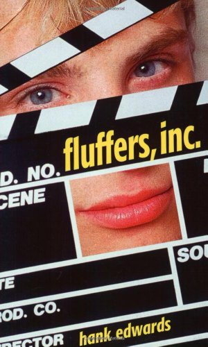 9781555837501: Fluffers Inc.: A Novel