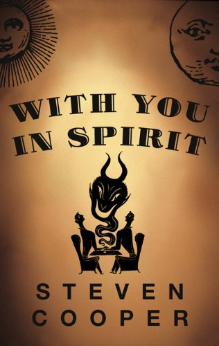 With You in Spirit: A Novel: Cooper, Steven