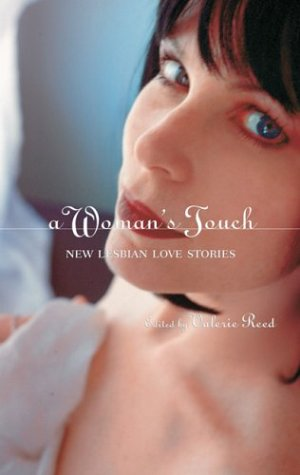 9781555837945: A Woman's Touch: New Lesbian Love Stories
