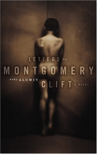 9781555838157: Letters to Montgomery Clift: A Novel (Working Classics)