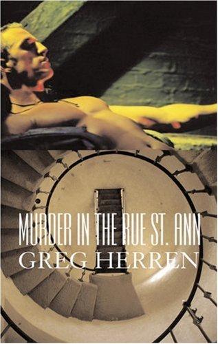 Murder on the Rue St. Ann, A Chanse MacLeod Mystery: Greg Herren