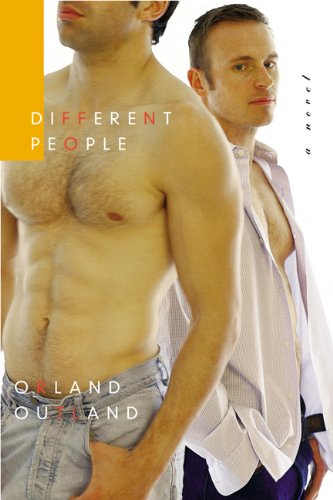 Different People: A Novel: Outland, Orland